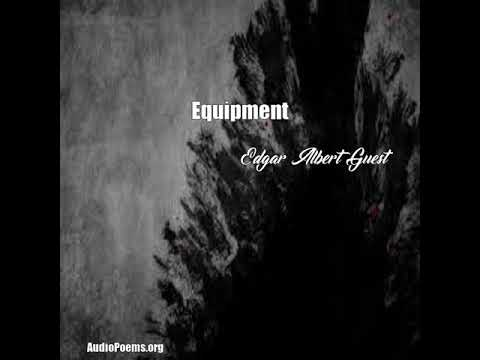 Equipment (Edgar Albert Guest Poem)