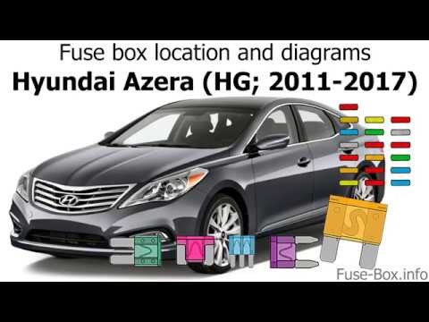 Fuse box location and diagrams: Hyundai Azera (HG; 2011-2017) - YouTube | Hyundai Azera Fuse Box Diagram |  | YouTube