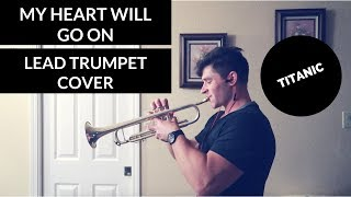 My Heart Will Go On - LEAD TRUMPET COVER - Titanic