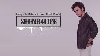 Buray - Kış Bahçeleri (Berat Demir Official Remix)