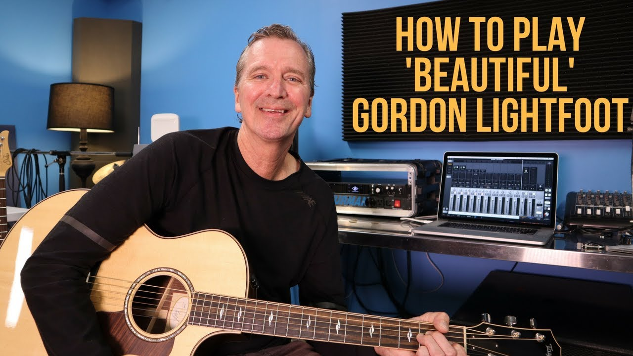 How To Play Beautiful By Gordon Lightfoot Youtube