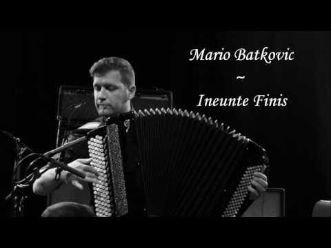 Mario Batkovic - Ineunte Finis