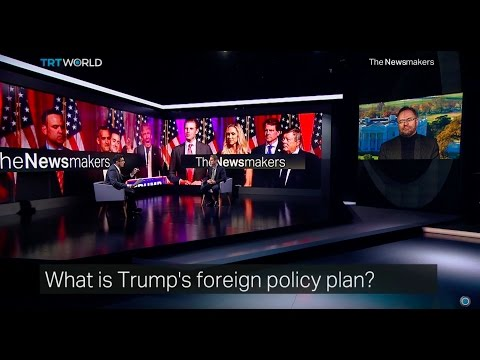 The Newsmakers: Trump's foreign policy and Trouble in Myanmar