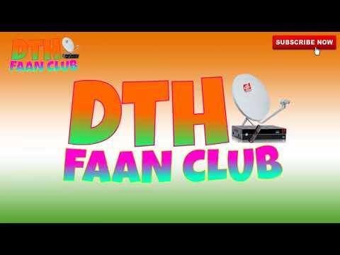 स्वतंत्र दिवस की आप सभी को DTH FAAN CLUB की तरफ से शुभकामनये || #DTHFAANCLUB from YouTube · Duration:  1 minutes 47 seconds