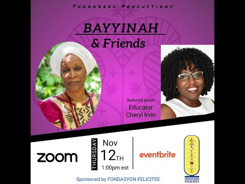 Bayyinah & Friends feat. Educator Cheryl Irvin