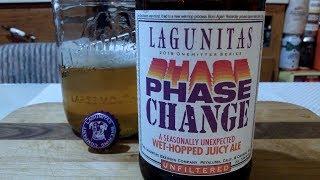 Lagunitas PHASE CHANGE Wet-Hopped Juicy Ale (7.4% ABV) DJs BrewTube Beer Review #1235
