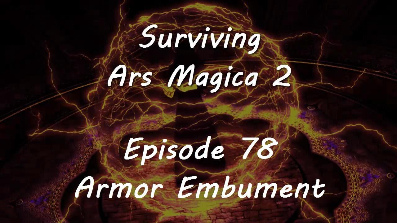 Surviving Ars Magica Episode 78 Armor Embument Youtube