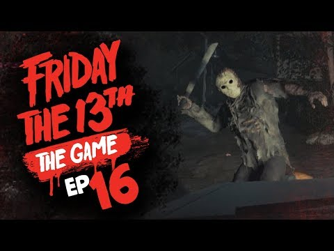 #16 Friday the 13th: The Game w/ TheKingNappy + Friends!