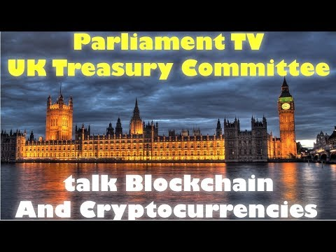 UK Treasury Committee Talk Crypto and Blockchain regulation
