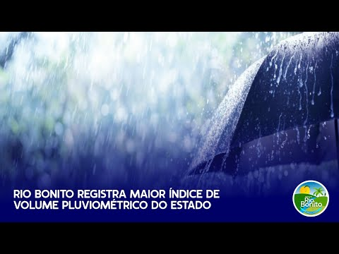 Rio Bonito registra maior índice de volume pluviométrico do estado