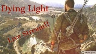 Dying Light (No Commentary) Interactive Chat
