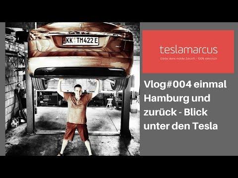Vlog#004 einmal Hamburg und zurück - Blick unter den Tesla