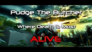 [Dota2 Movie] Pudge the Butcher [Where Death is Most Alive]