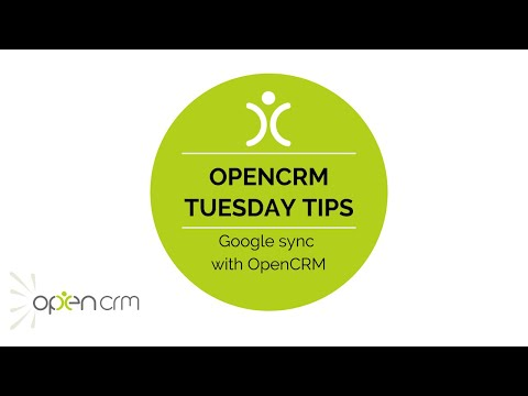 Tuesday Tip - Google sync with OpenCRM