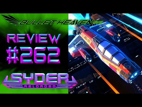 Syder Reloaded REVIEW (Switch) - Bullet Heaven #262