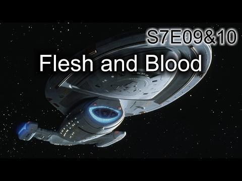 Star Trek Voyager Ruminations S7E9&10: Flesh And Blood