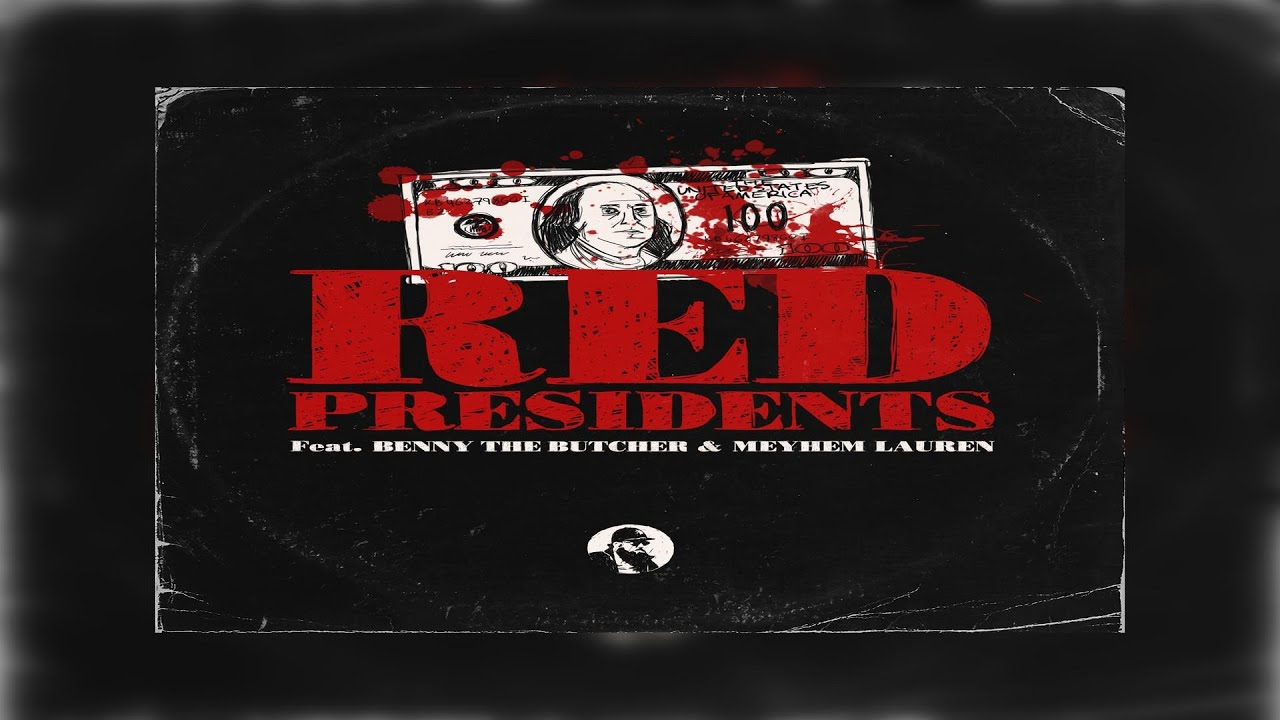 IceRocks Ft. Benny The Butcher x Meyhem Lauren - Red Presidents (2021 New Official Audio)