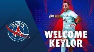 WELCOME KEYLOR NAVAS ✍️🔥