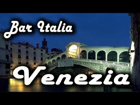 Bar Italia: Venezia – Italian Folk Songs: Mia Biondina in gondoleta, El colombo Venezian, Voga e va…