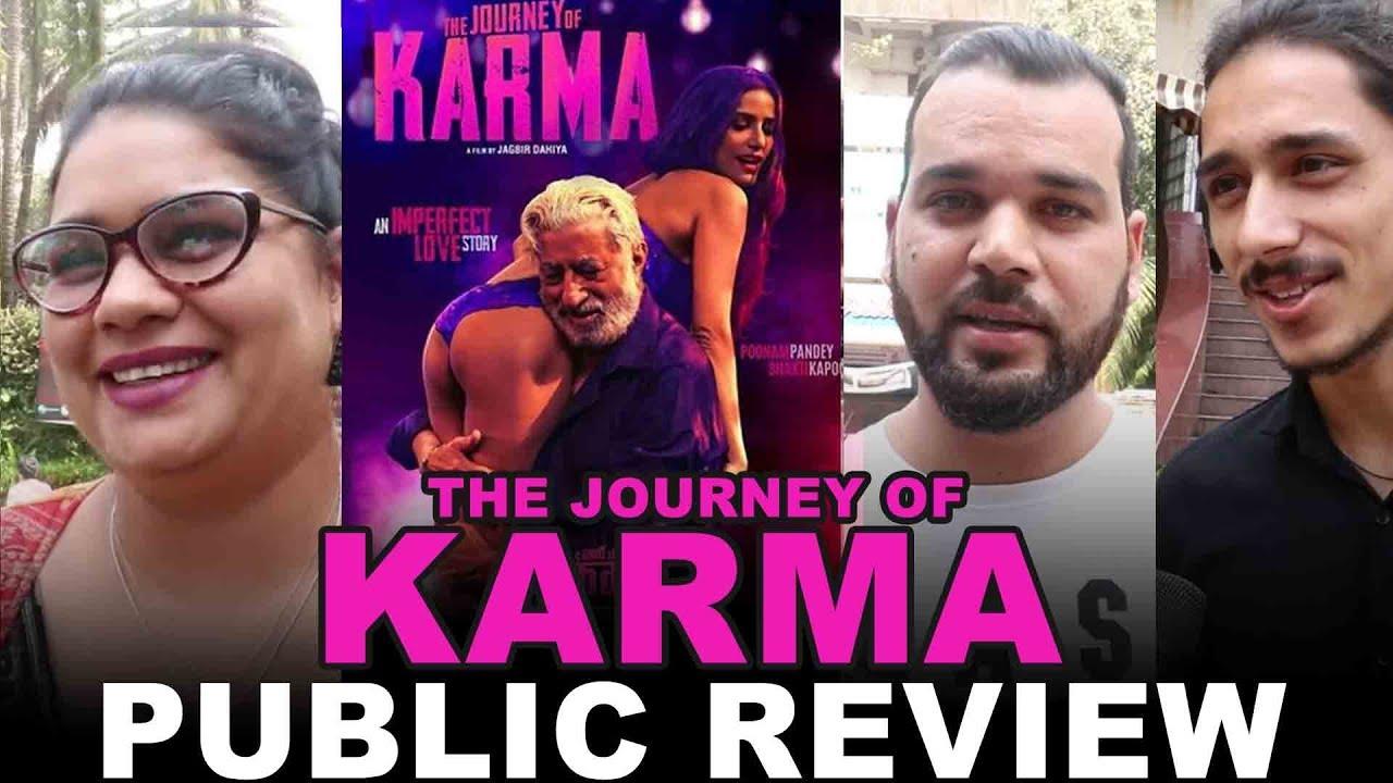 Download The Journey of Karma Movie Public Review - Poonam Pandey, Shakti Kapoor