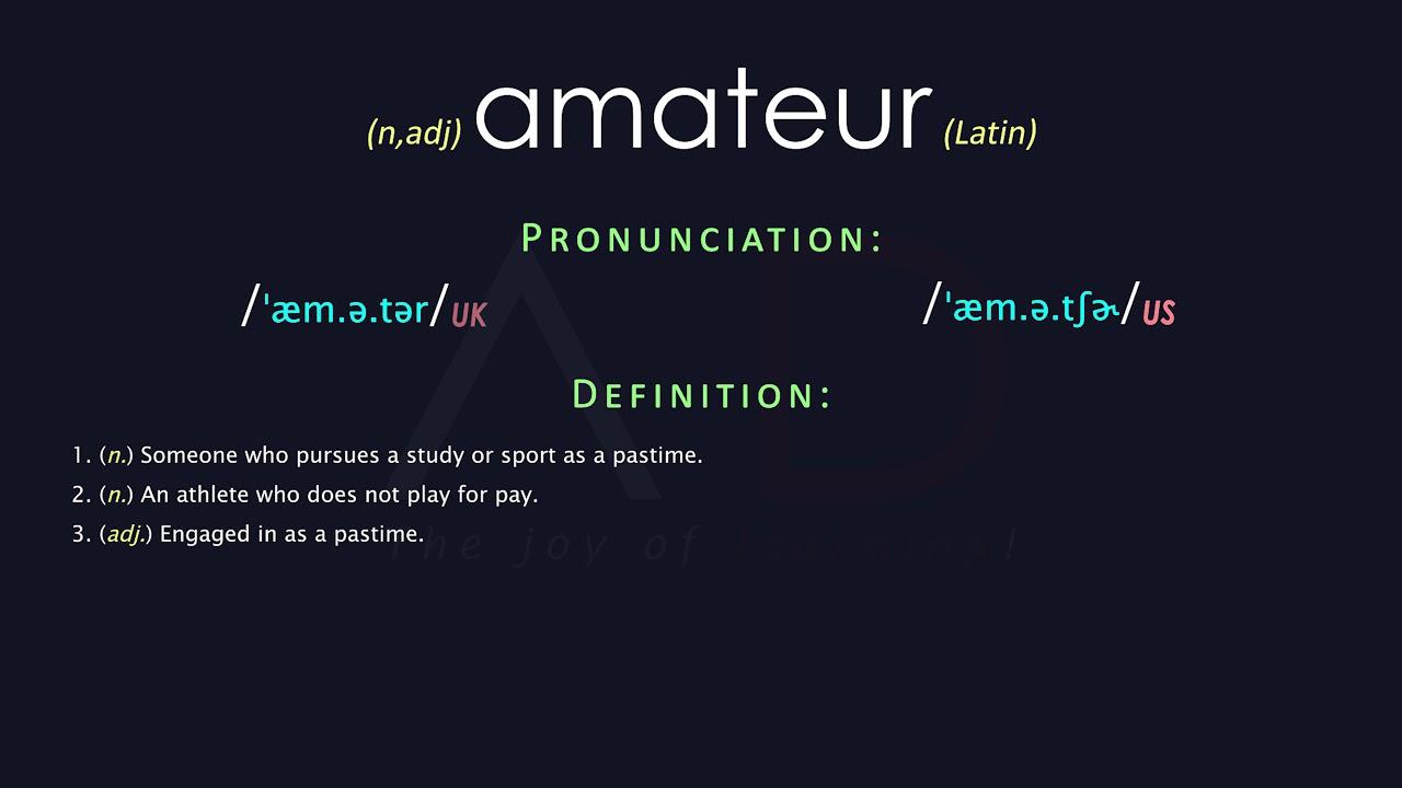 Amateur definition