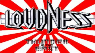 Loudness - Heavy Chains She wants to run, goin' on, point of no ret...