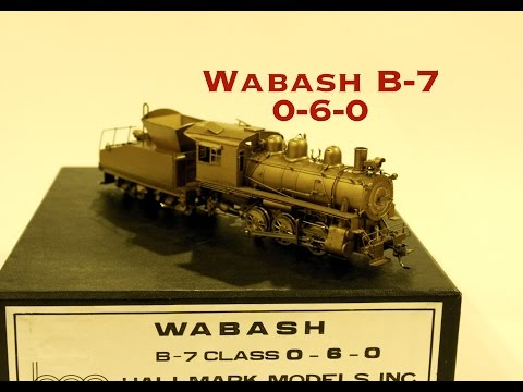 Brass Review: Wabash B-7 0-6-0 by Hallmark Models. An Unpainted Beauty