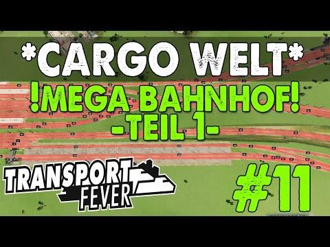 Mega Bahnhof Teil 1 - Transport Fever - Cargo Welt -  Let's Play