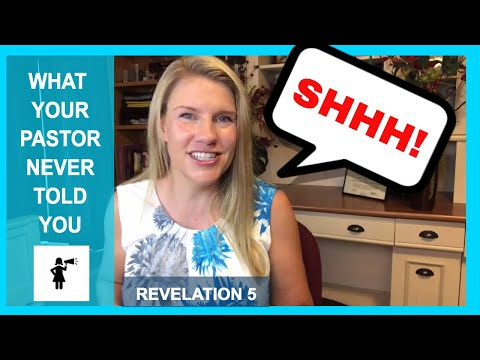 Revelation 5 What Your Pastor Never Told You About:  End Times Prophecy Series