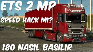 SPEED HACK Mİ?ETS 2 MP 180 NASIL BASILIR