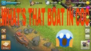 Boat in clash of clans. What is mystery behind that