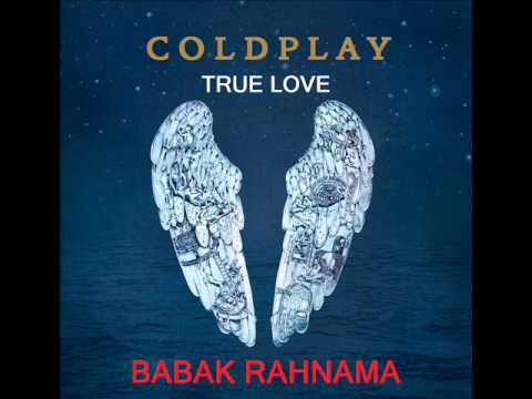 Coldplay True Love Babak Rahnama Remix - Preview