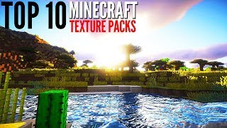 Top 10 Minecraft Texture Packs for 2017