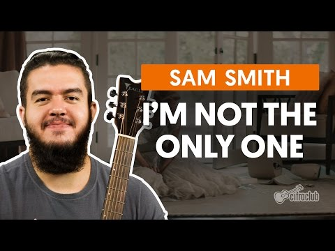 I'm Not The Only One - Sam Smith (aula de...
