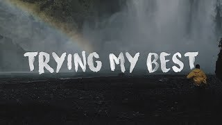 Anson Seabra - Trying My Best