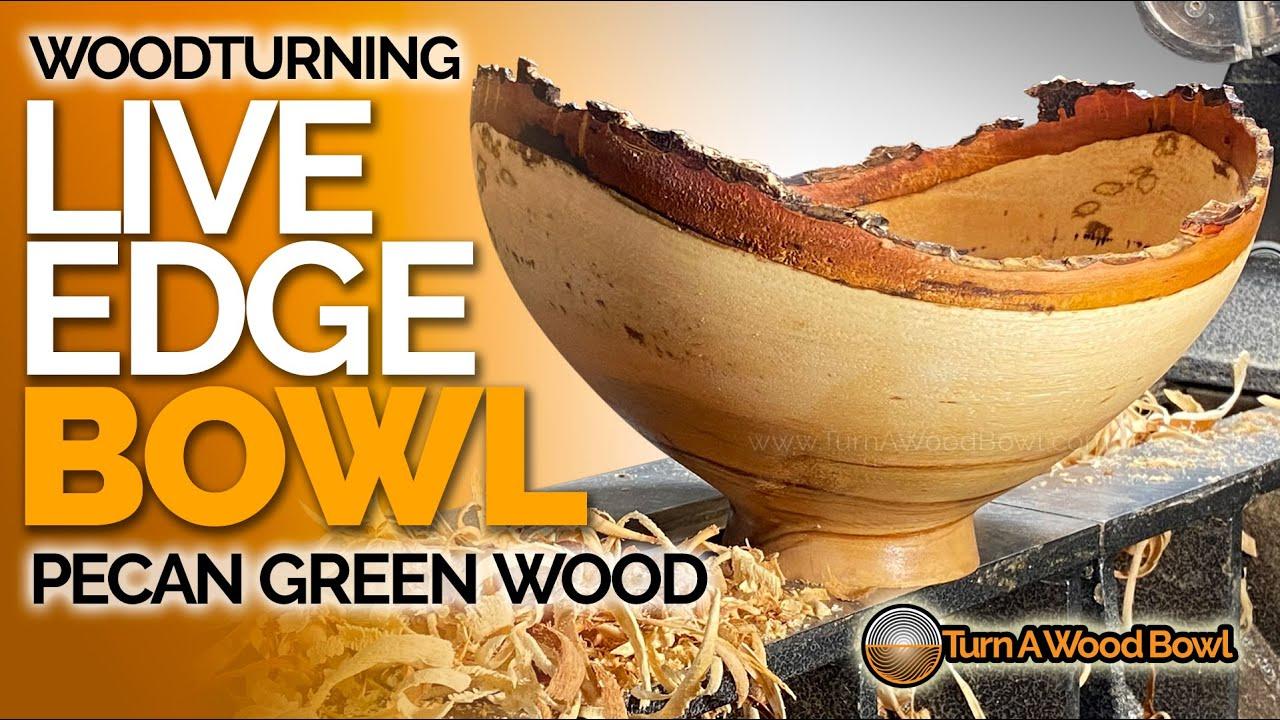 Woodturning Live Edge Bowl Pecan Green Wood Video
