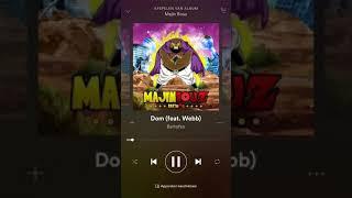 Bartofso x Webb - Dom ( MajinBouz Album )