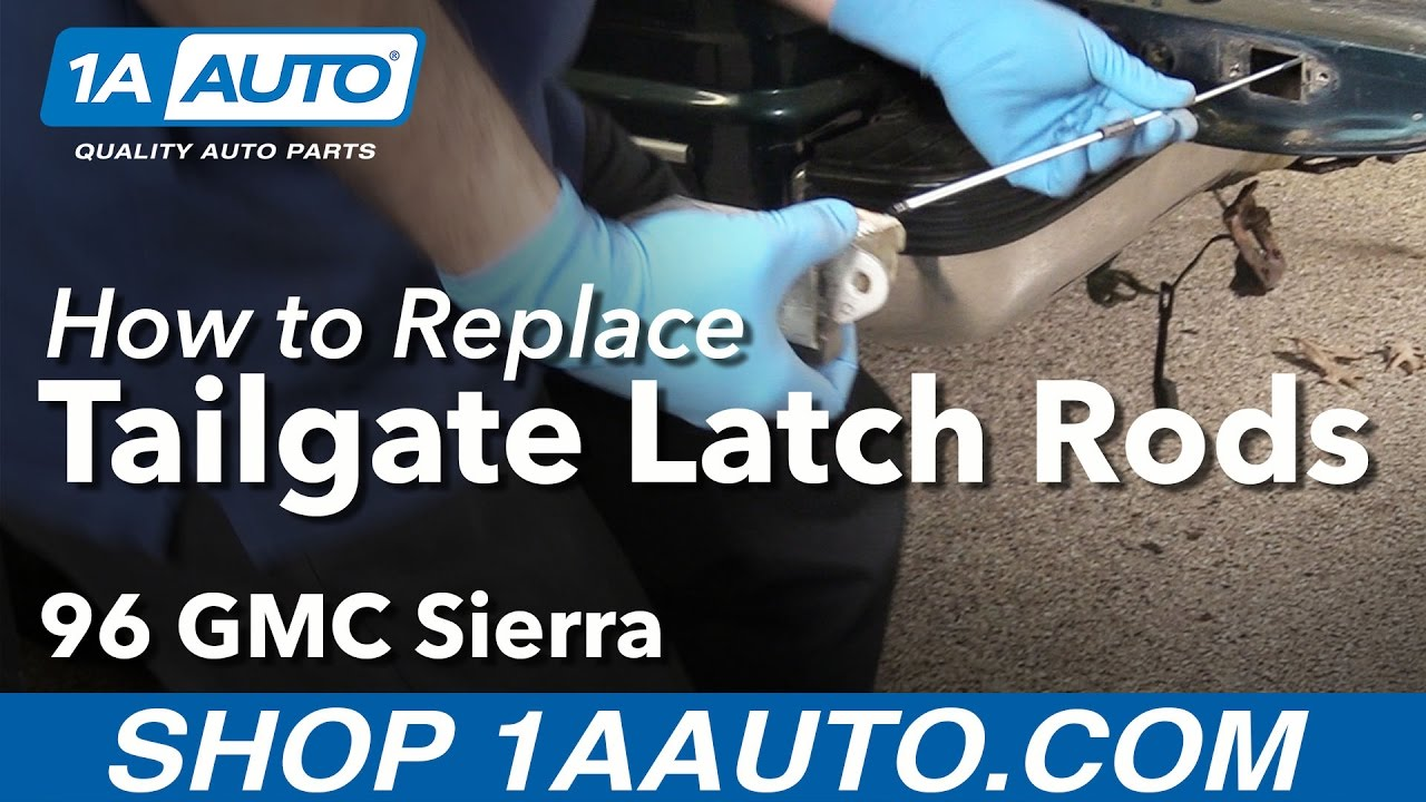 how to replace tailgate latch rods 88 00 gmc sierra k1500 [ 1280 x 720 Pixel ]