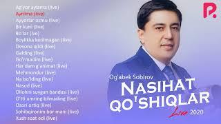 Ogabek Sobirov - Nasihat qoshiqlar nomli jonli ijro albom dasturi 2020