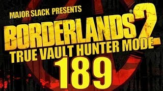 Borderlands 2 TVHM Walkthrough - Part 189 - Toil and Trouble 5 (Ambush Commanders)