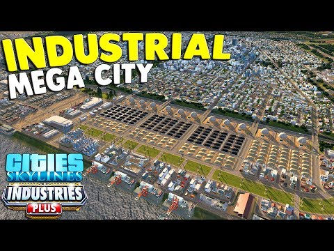 NEW - Building an Industrial Mega City, Farming, Logging, & OIL | Cities Skylines Industrial DLC