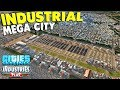 NEW - Building an Industrial Mega City,