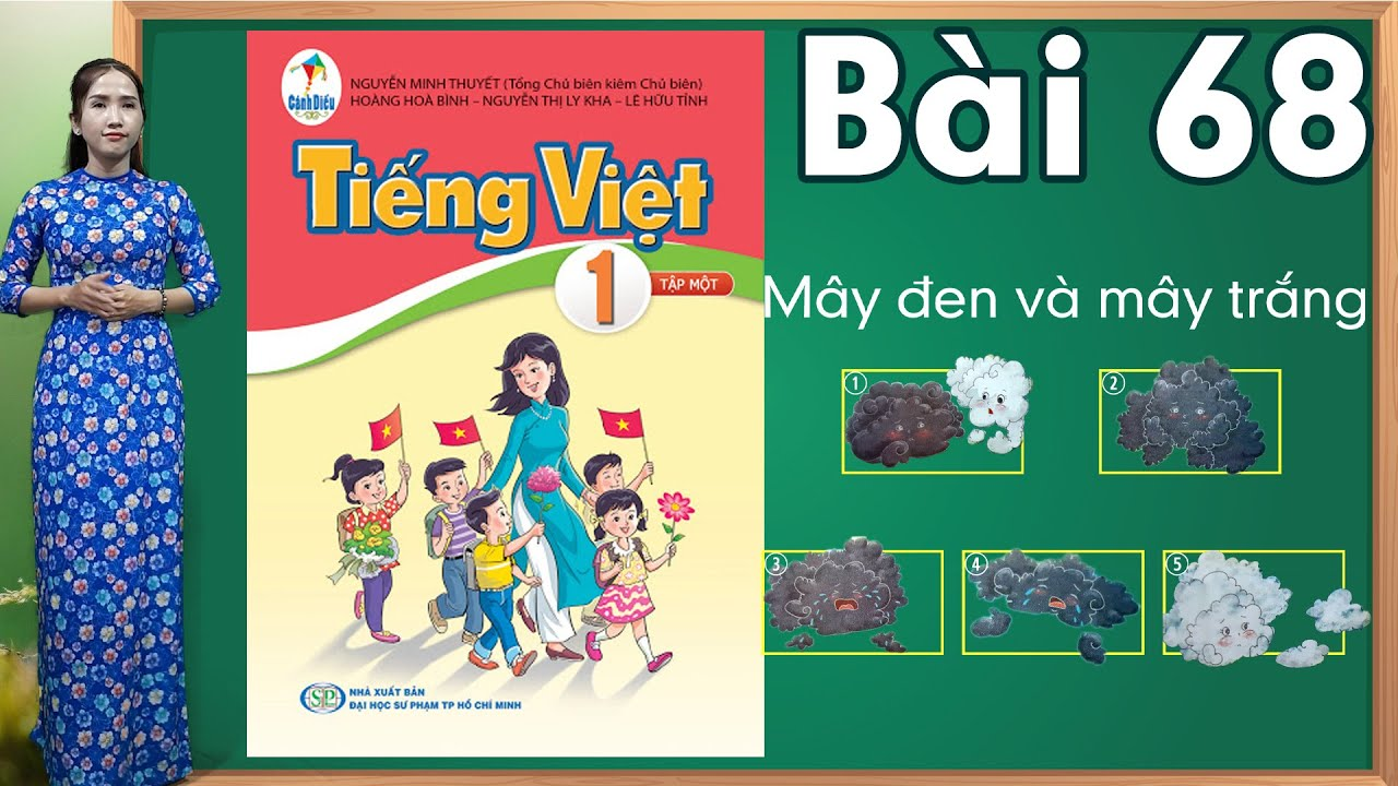 Tiếng việt lớp 1 sách cánh diều - Bài 68 |Kể chuyện mây đen và mây trắng |learn vietnamese