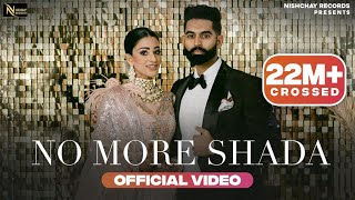 No More Shada : Parmish Verma (HD Video) Desi Crew   New Punjabi Song 2021 Latest Punjabi Songs 2021