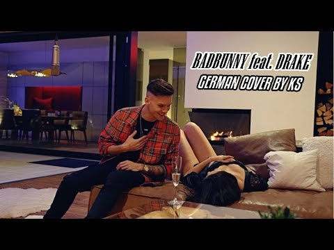 Badbunny feat. Drake - MIA | GERMAN COVER BY KS (prod. by Adrian Louis)