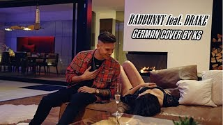 Badbunny Feat. Drake MIA GERMAN COVER BY KS prod. by Adrian Louis.mp3
