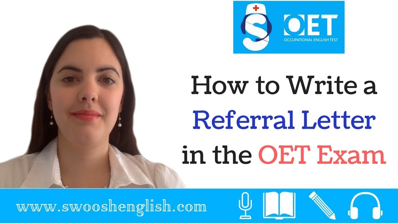 How To Write A Referral Letter In The Oet Exam Youtube