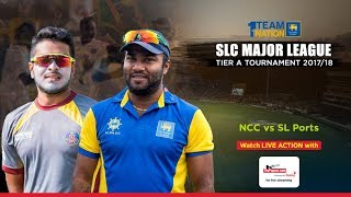 NCC vs SL Ports Authority - SLC Major League Tier A Tournament - Day 2