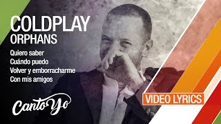 Gambar cover Coldplay - Orphans (Lyrics + Español) Video Oficial