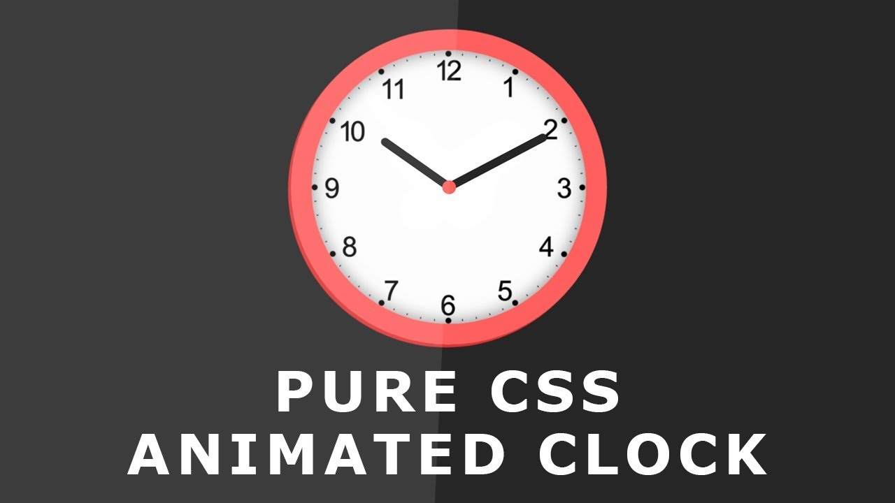 Lovely Css Animated Clock   Pure Css Clock Shape   Css Animation Effect   Tutorial  Will Be Coming Soon